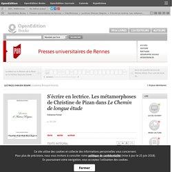 Lectrices d'Ancien Régime - S'écrire en lectrice. Les métamorphoses de Christine de Pizan dans Le Chemin de longue étude