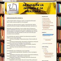 Casa de la lectura y la escritura: BIBLIOGRAFÍA BÁSICA