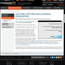 Lecture capture and academic webcasting
