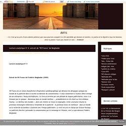 """Lecture analytique N°4: extrait de """"99 Francs"""" de Beigbeder - Artis"""