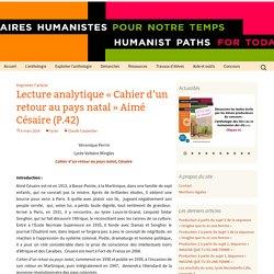 Lecture analytique «Cahier d'un retour au pays natal» Aimé Césaire (P.42)