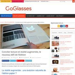 Lecture et réalité augmentée, le nouveau défi de l'édition - GoGlasses