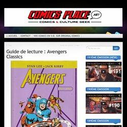 Guide de lecture : Avengers Classics