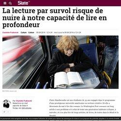 La lecture par survol risque de nuire à notre capacité de lire en profondeur