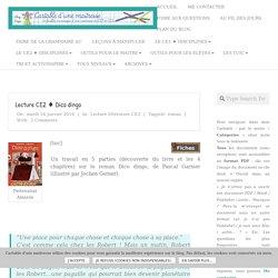 Lecture CE2 ♦ Dico dingo ~ Cartable d'une maitresse