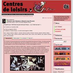 Centre Lecture et Centres de Loisirs - Enfants avec Guernica, Enfants avec Picasso