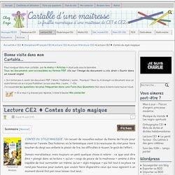 Lecture CE2 ♦ Contes du stylo magique