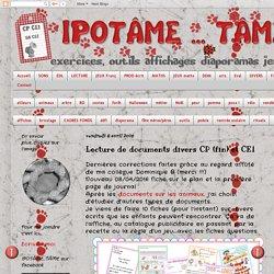 IPOTÂME ....TÂME: Lecture de documents divers CP (fin) et CE1