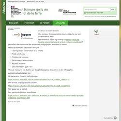 Une lecture : les dossiers de l'Inserm-Sciences de la vie et de la Terre-Éduscol