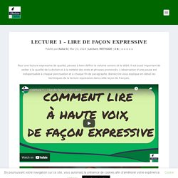 Lecture 1 – Lire de façon expressive - Bien écrire
