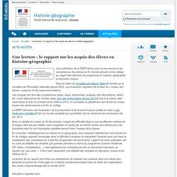 Une lecture : le rapport sur les acquis des élèves en histoire-géographie-Histoire-géographie-Éduscol