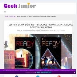 Lecture de fin d'été 1/3 : READY, des histoires fantastiques dont tu es le héros