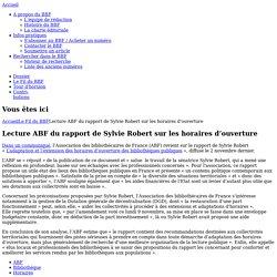 Lecture ABF du rapport de Sylvie Robert sur les horaires d'ouverture