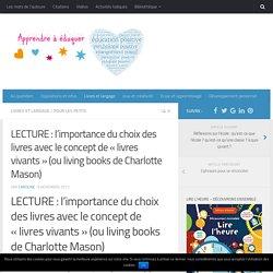 LECTURE: l'importance du choix des livres (par Charlotte Mason)