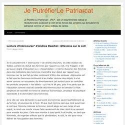 """Lecture d'Intercourse"""" d'Andrea Dworkin: réflexions sur le coït"""