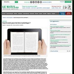 Faut-il avoir peur de tout et du livre numérique ?