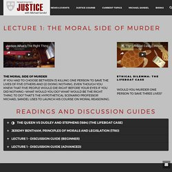 Lecture 1: The Moral Side Of Murder – Harvard Justice