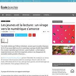 Les jeunes et la lecture : un virage vers le numérique s'amorce - École branchée