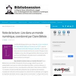 Note de lecture : Lire dans un monde numérique, coordonné par Claire Bélisle -