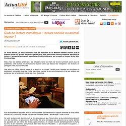 Club de lecture numérique : lecture sociale ou animal lecteur ? ActuaLitté