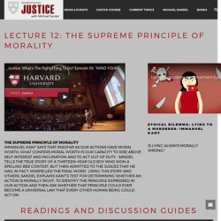 Lecture 12: The Supreme Principle Of Morality – Harvard Justice