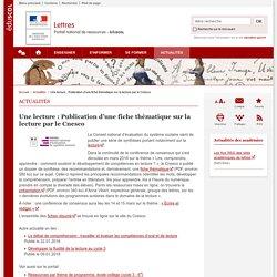 Une lecture : Publication d'une fiche thématique sur la lecture par le Cnesco-Lettres-Éduscol