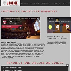 Lecture 18: What's The Purpose? – Harvard Justice