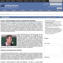 Lecture : Roland Goigoux enterre la querelle des méthodes