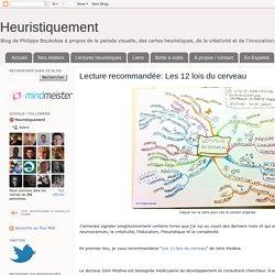 Lecture recommandée: Les 12 lois du cerveau