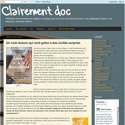 Clairement doc: Un club lecture qui revit grâce à des invités surprise