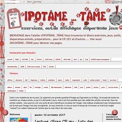 IPOTÂME ....TÂME: Lecture /Sons CP jeu : Loto des syllabes