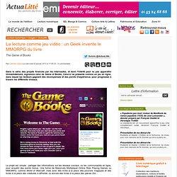 La lecture comme jeu vidéo : un Geek invente le MMORPG du livre