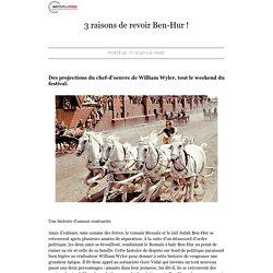 Lecture Zen - 3 raisons de revoir Ben-Hur !