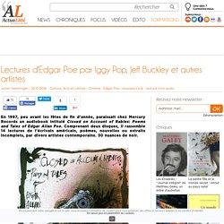 Lectures d'Edgar Poe par Iggy Pop, Jeff Buckley et autres artistes