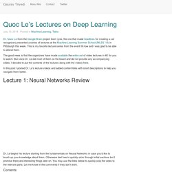Quoc Le's Lectures on Deep Learning