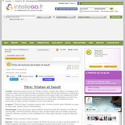 Fiche de lectures de tristan et iseult - Intellego.fr