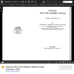 Science And The Modern World Lowell Lectures 1925 : Alfred North Whitehead