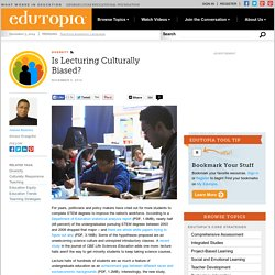 Is Lecturing Culturally Biased?