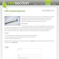 LED til parkeringshuse - LEDsection
