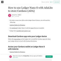 How to use Ledger Nano S with AdaLite to store Cardano (ADA)