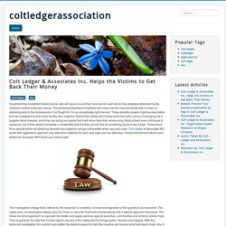 Private Investigation Services by Colt Ledger &Associates Inc. to Stop Sham Company