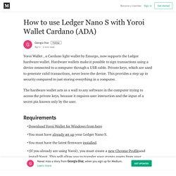 How to use Ledger Nano S with Yoroi Wallet Cardano (ADA)