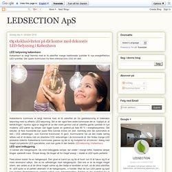 Øg eksklusiviteten på dit kontor med dekorativ LED-belysning i København