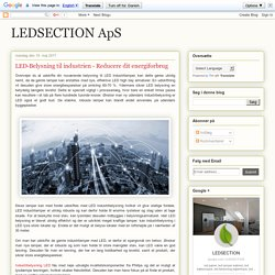 LED-Belysning til industrien - Reducere dit energiforbrug