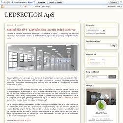 Kontorbelysning - LED belysning stormer ind på kontorer