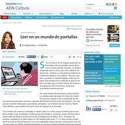 Leer en un mundo de pantallas - 17.05.2013 - lanacion.com