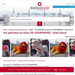 Het spektakel uit China, DE LEEUWENDANS - Asian Events - Eventonline