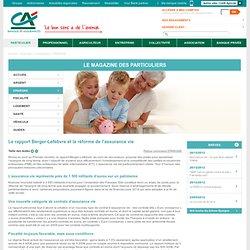 Le rapport Berger-Lefebvre et la réforme de l'assurance vie
