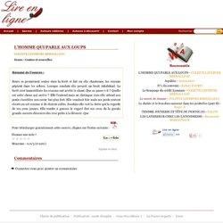 L'HOMME QUI PARLE AUX LOUPS, COLETTE LEFEBVRE BERNALLEAU - Lire en ligne - free ebooks gratuits