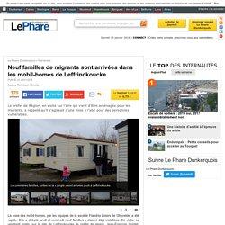 Neuf familles de migrants sont arrivées dans les mobil-homes de Leffrinckoucke - Fait divers - Le Phare Dunkerquois